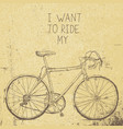 bicycle vintage poster i want to ride my bicycle vector image