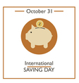 International Saving Day vector image vector image