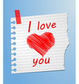 Piece of paper love you vector image