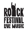 rock hand sign silhouette and words rock festival vector image vector image