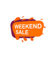 weekend sale speech bubble for retail promotion vector image vector image