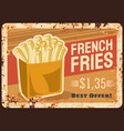 french fries fast food rusty metal plate price vector image vector image