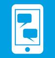 smartphone and speech bubbles icon white vector image