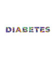 diabetes concept retro colorful word art vector image