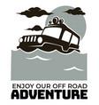 enjoy our off road adventure badge or emblem vector image
