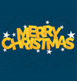 merry christmas lettering with stars background vector image