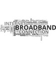 what is exactly is broadband text word cloud vector image vector image