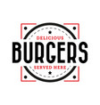 delicious burger stamp vintage vector image vector image