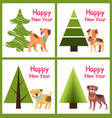 happy new year posters set christmas trees puppies vector image