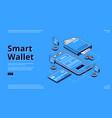 smart wallet isometric landing page web banner vector image vector image