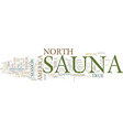 the new improved north american sauna culture vector image vector image