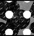 grunge seamless pattern black and white messy vector image
