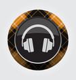 button with orange black tartan - headphones icon vector image vector image