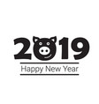 happy new year 2019 pig chines new year vector image vector image