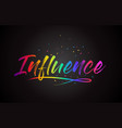 influence word text with handwritten rainbow vector image vector image