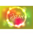 Pray Glow vector image vector image