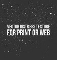 distress texture for print or web vector image vector image