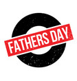 fathers day rubber stamp vector image