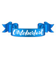 oktoberfest lettering design on a blue ribbon vector image