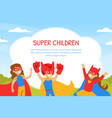 super children banner template with space for text vector image vector image