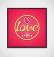Pop-art neon signboard - in love vector image vector image