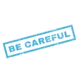 Be Careful Rubber Stamp vector image vector image