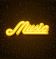 music with neon sign shiny signboard vector image vector image