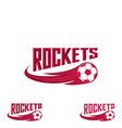 rocket flootball logo for the team and the cup vector image vector image
