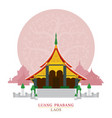 wat xieng thong luang prabang laos with vector image vector image