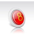 button with the number 8 vector image vector image
