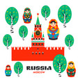 russia set moscow kremlin matrioshka and russian vector image