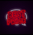 best price neon banner vector image