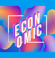economic gradient isometric word design - colorful vector image