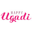 happy ugadi text for greeting card indian holiday vector image vector image