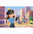police officer happy girl working on city street vector image