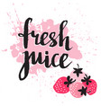 strawberry fresh juice graphic design with pink vector image vector image