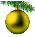 yellow christmas ball or bauble with fir branch vector image vector image