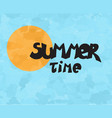 summer time sun vector image vector image