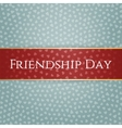 Friendship Day red greeting Ribbon vector image
