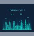 puebla city skyline puebla mexico linear vector image