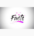 facts handwritten word font with vibrant violet vector image vector image