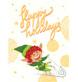 postcard with elf hero happy holidays vector image vector image