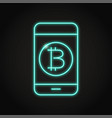 smartphone with bitcoin symbol icon in neon style vector image