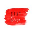 stay home red ink watercolor icon vector image vector image