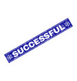 successful scratched rectangle stamp seal with vector image vector image