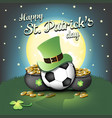 happy st patricks day and soccer ball vector image vector image