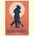 retro party poster silhouettes couple wearing vector image