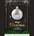 silver christmas ball and text on dark background vector image vector image