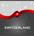 switzerland flag ribbon shiny particle style vector image