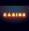 casino sign with glowing lights retro light bulb vector image vector image